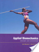 Applied biomechanics: concepts and connections - McLester