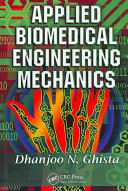 Applied biomedical engineering mechanics