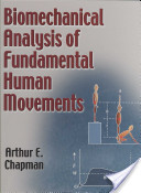 Biomechanical analysis of fundamental human movements