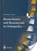 Biomechanics and biomaterials in orthopedics - Poitout