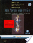 Motion preservation surgery of the spine - Yue